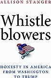 Whistleblowers: Honesty in America from Washington to Trump