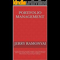 Portfolio Management: Portfolio Allocation, Investing Strategies, Project Management, Optimization, Quality Solutions…