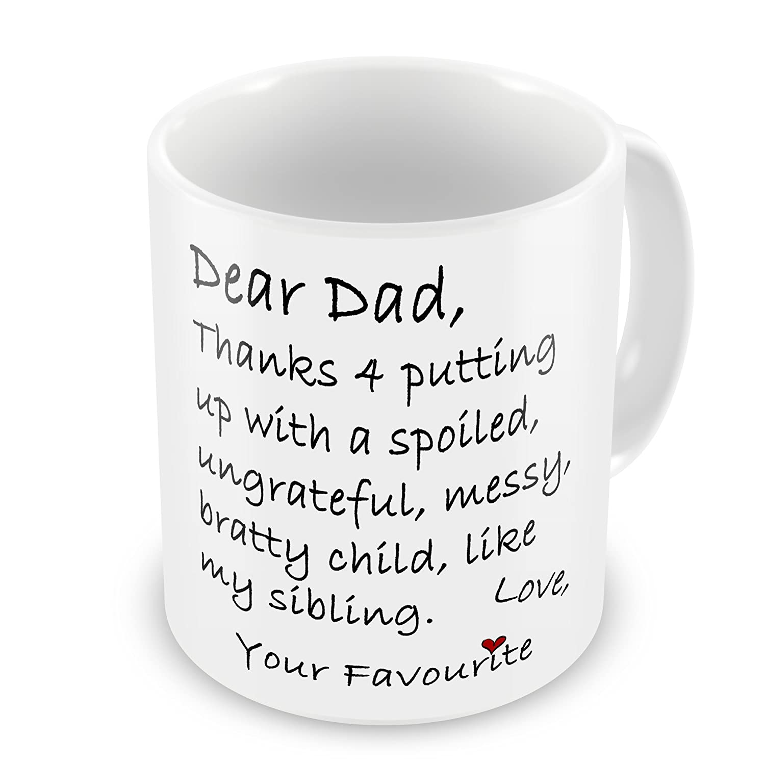 Dear Dad Thanks 4 Putting Up With My Sibling Funny Novelty Gift Mug GrassVillageTM