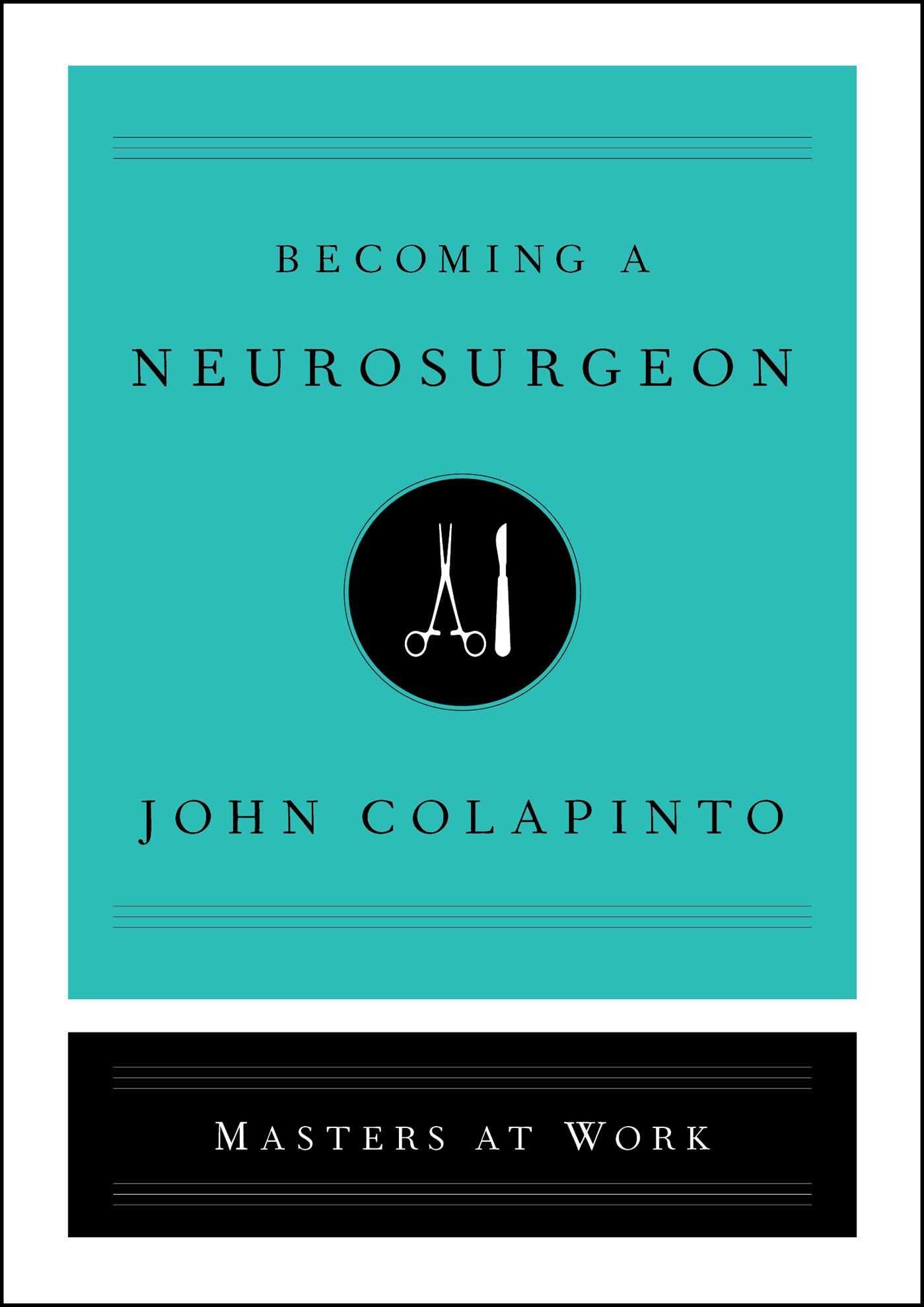 Amazon fr - Becoming a Neurosurgeon - John Colapinto - Livres