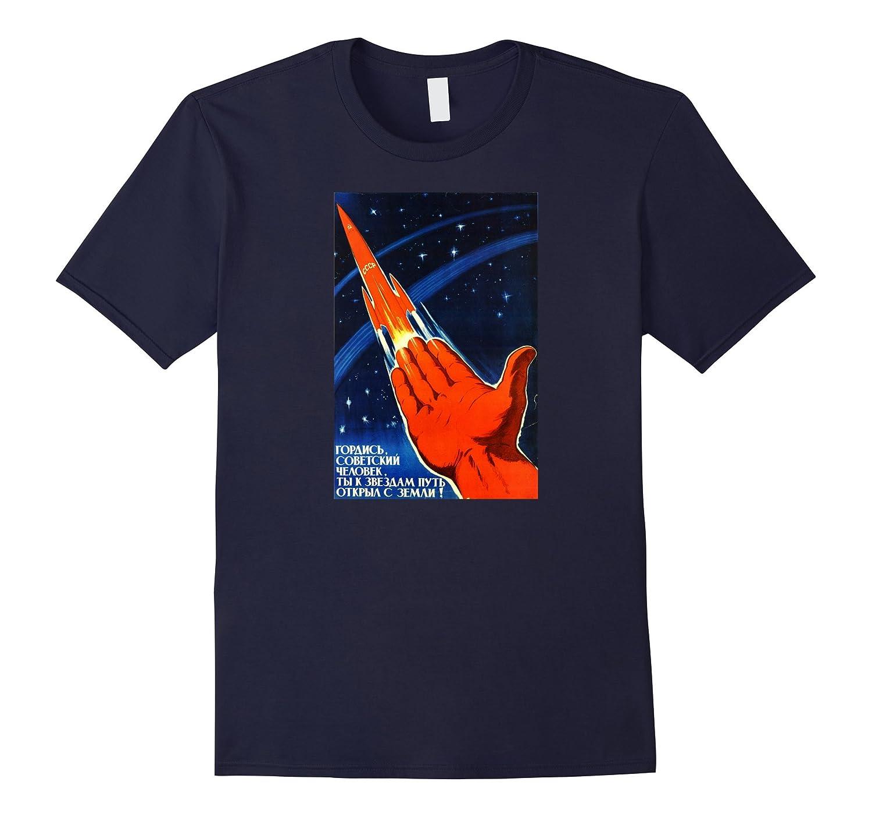 80e69ef15 Be Proud Space Program Vintage USSR Retro Soviet Poster Tee –  Febaaccessories.com