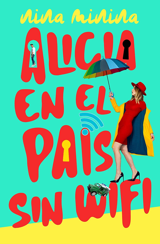 Alicia en el país sin wifi eBook: Nina Minina, Chick Book ...