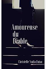 Amoureuse du Diable (French Edition)