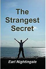 The Strangest Secret Kindle Edition