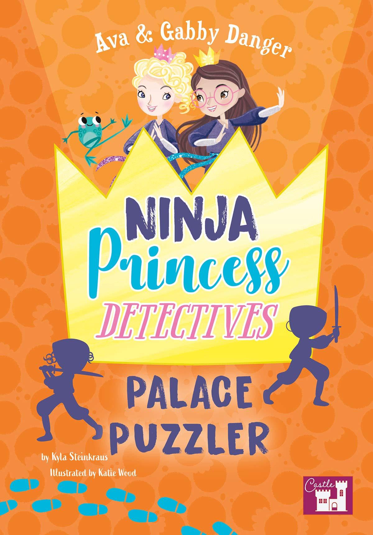 Ava and Gabby Danger: Ninja Princess Detectives Palace ...