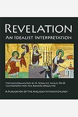 Revelation: An Idealist Interpretation Kindle Edition