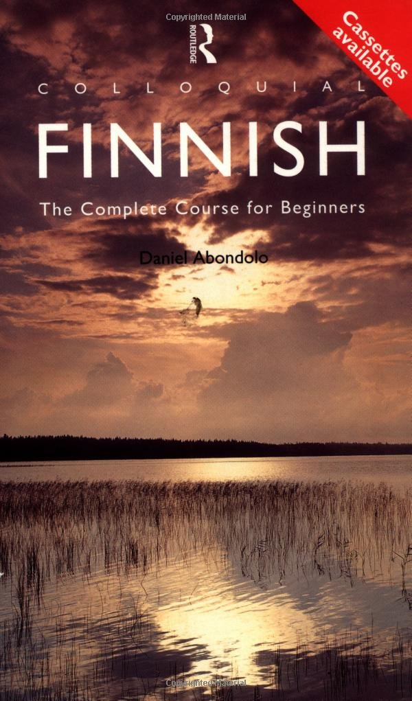 Colloquial Finnish  The Complete Course For Beginners  Colloquial Series