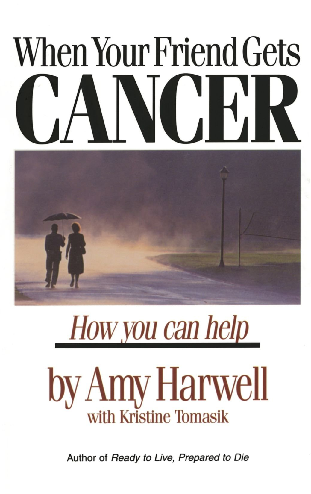 Download When Your Friend Gets Cancer: How You Can Help ebook