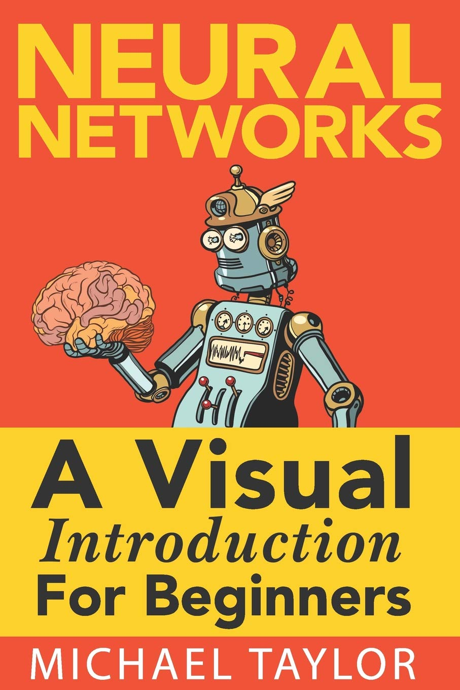 Make Your Own Neural Network: An In-depth Visual Introduction For Beginners ebook