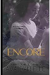 Encore (A Perfect Melody Novella) Kindle Edition