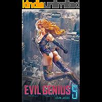Evil Genius 5: Becoming the Apex Supervillain book cover