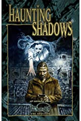 Haunting Shadows: A Wraith 20th Anniversary Edition Fiction Anthology Kindle Edition
