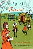 Vicky Hill: Thieves!