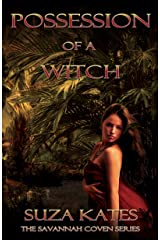 Possession of a Witch (The Savannah Coven Series Book 5)