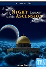 The Night Journey and the Ascension Kindle Edition