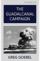 The Guadalcanal Campaign Kindle Edition