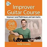 Andy Guitar Improver Guitar Course: Improver Level Guitar Techniques and Jam Tracks