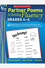 Partner Poems for Building Fluency: Grades 4-6: 40 Engaging Poems for Two Voices With Motivating Activities That Help Students Improve Their Fluency and Comprehension Paperback