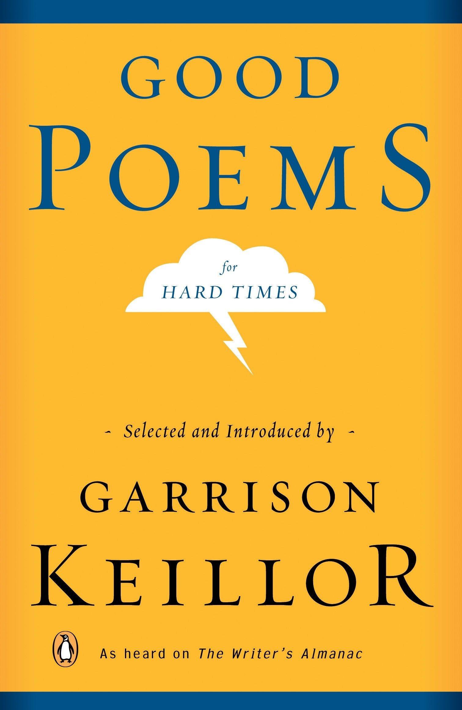 Good Poems for Hard Times: Amazon.co.uk: Garrison Keillor: 9780143037675:  Books