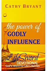 THE POWER OF GODLY INFLUENCE (LifeSword Devotionals Book 2) Kindle Edition