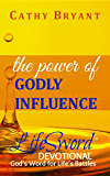 THE POWER OF GODLY INFLUENCE (LifeSword Devotionals Book 2)