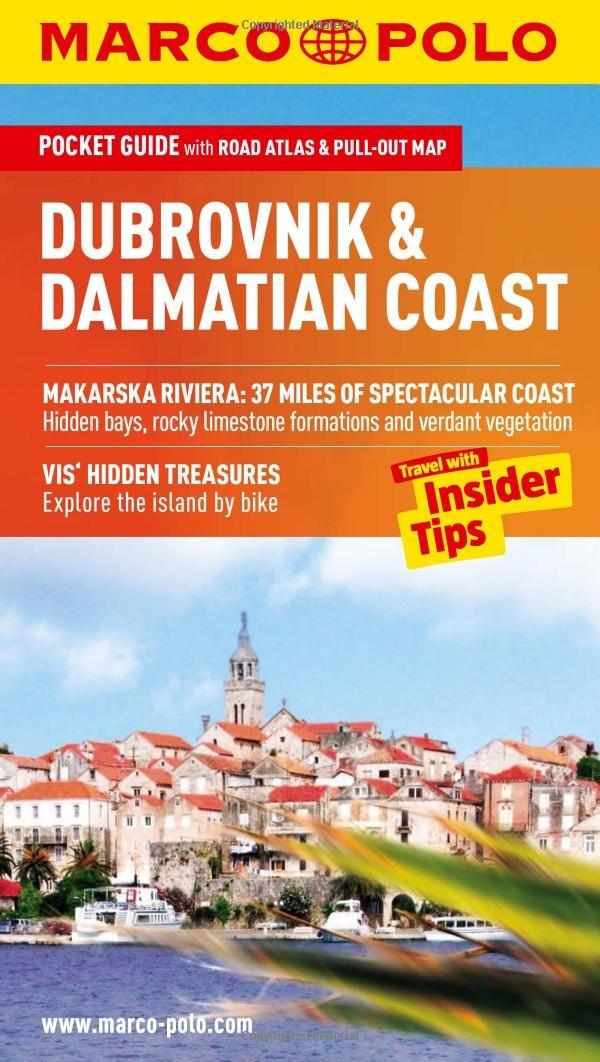 Dubrovnik & Dalmatian Coast Marco Polo Pocket Guide (Marco Polo Dubrovnik & Dalmatian Coast (Travel Guide))
