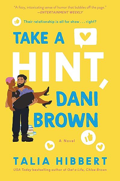 Amazon.com: Take a Hint, Dani Brown: A Novel (The Brown Sisters Book 2)  eBook: Hibbert, Talia: Kindle Store