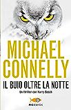 Il buio oltre la notte (Bestseller Vol. 55) (Italian Edition)