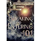 Breaking and Entering 101 (The Case Files of Henri Davenforth)
