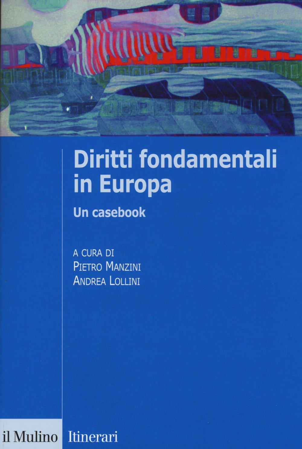 Arredo Bagno Bologna Manzini.Amazon It Diritti Fondamentali In Europa Un Casebook P Manzini