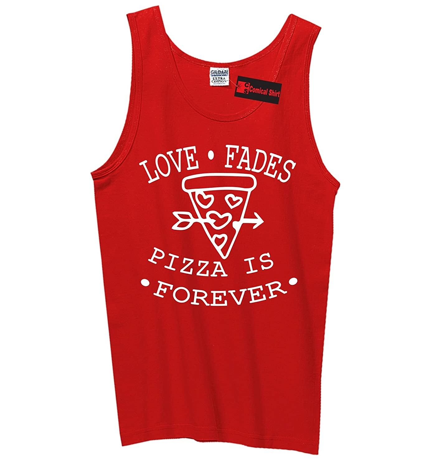 Comical Shirt Men's Love Fades Pizza Is Forever Funny Valentines Day Tank Top