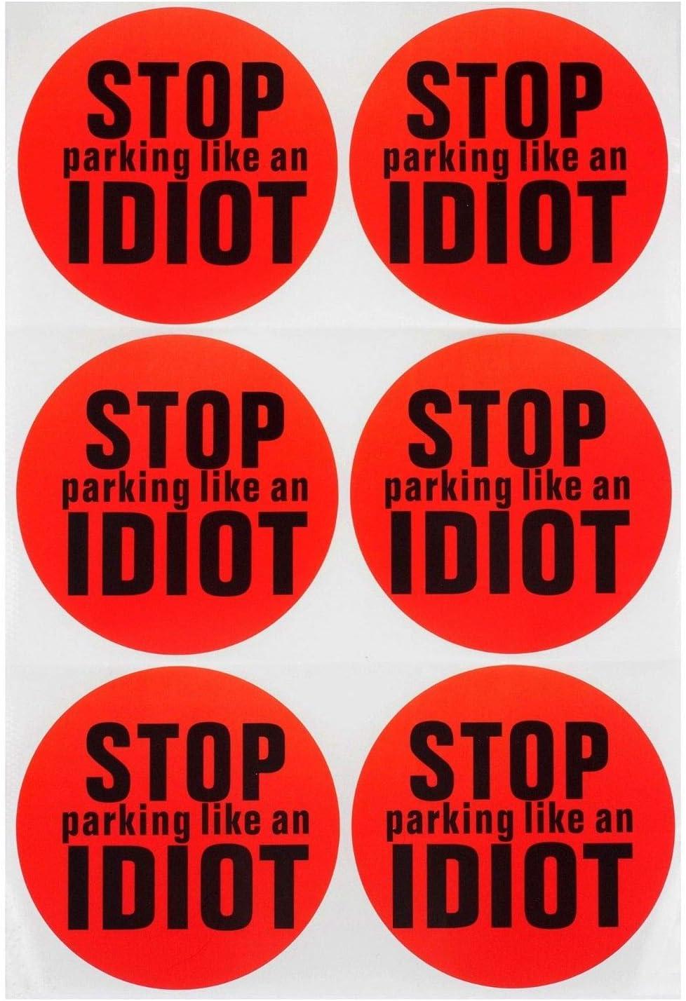 DM Novelties Stop Parking Like an Idiot Bumper Sticker Bad Parking 6 Stickers
