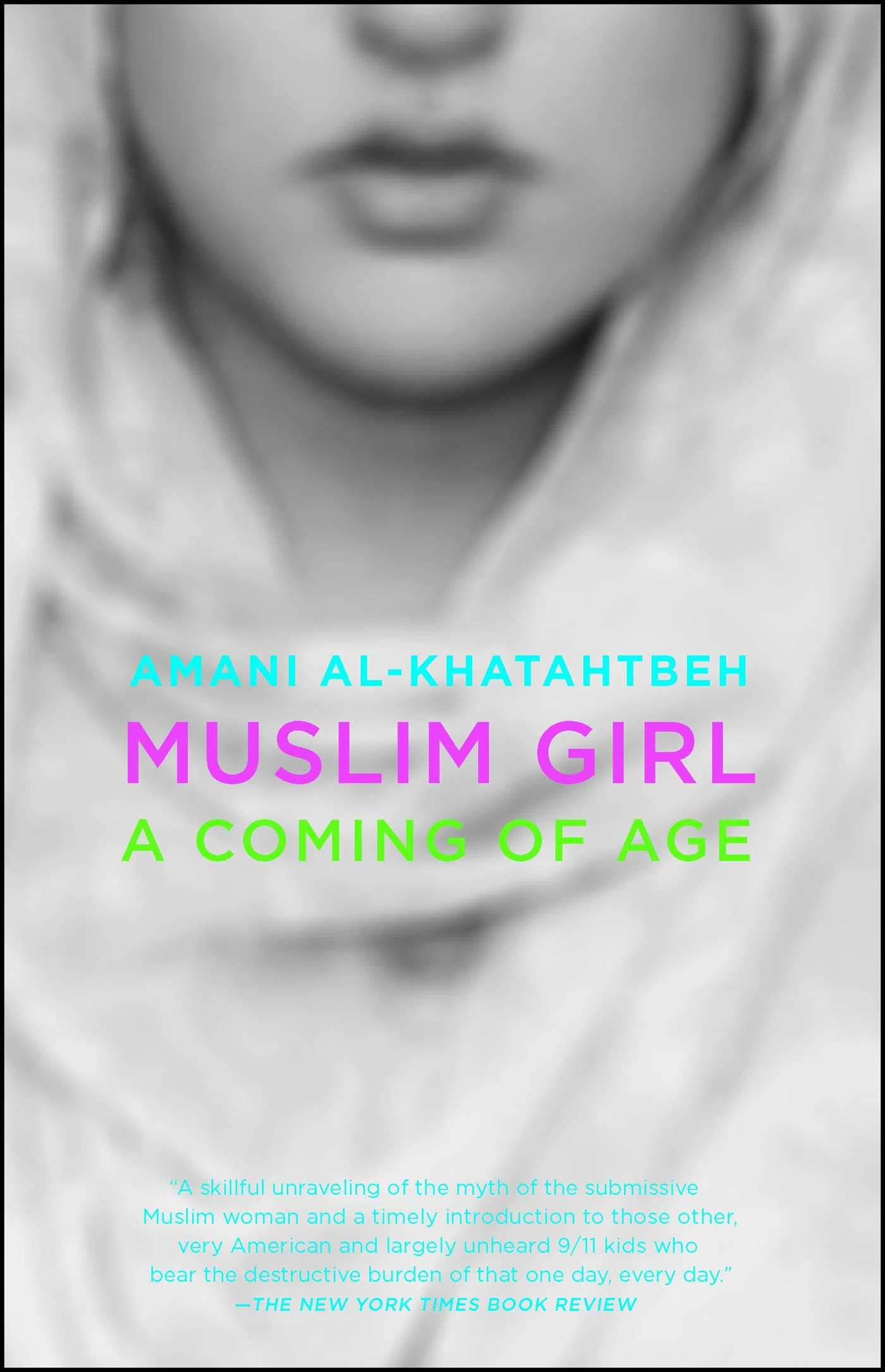 78f1957cfc Muslim Girl: A Coming of Age: Amazon.it: Amani Al-Khatahtbeh: Libri ...