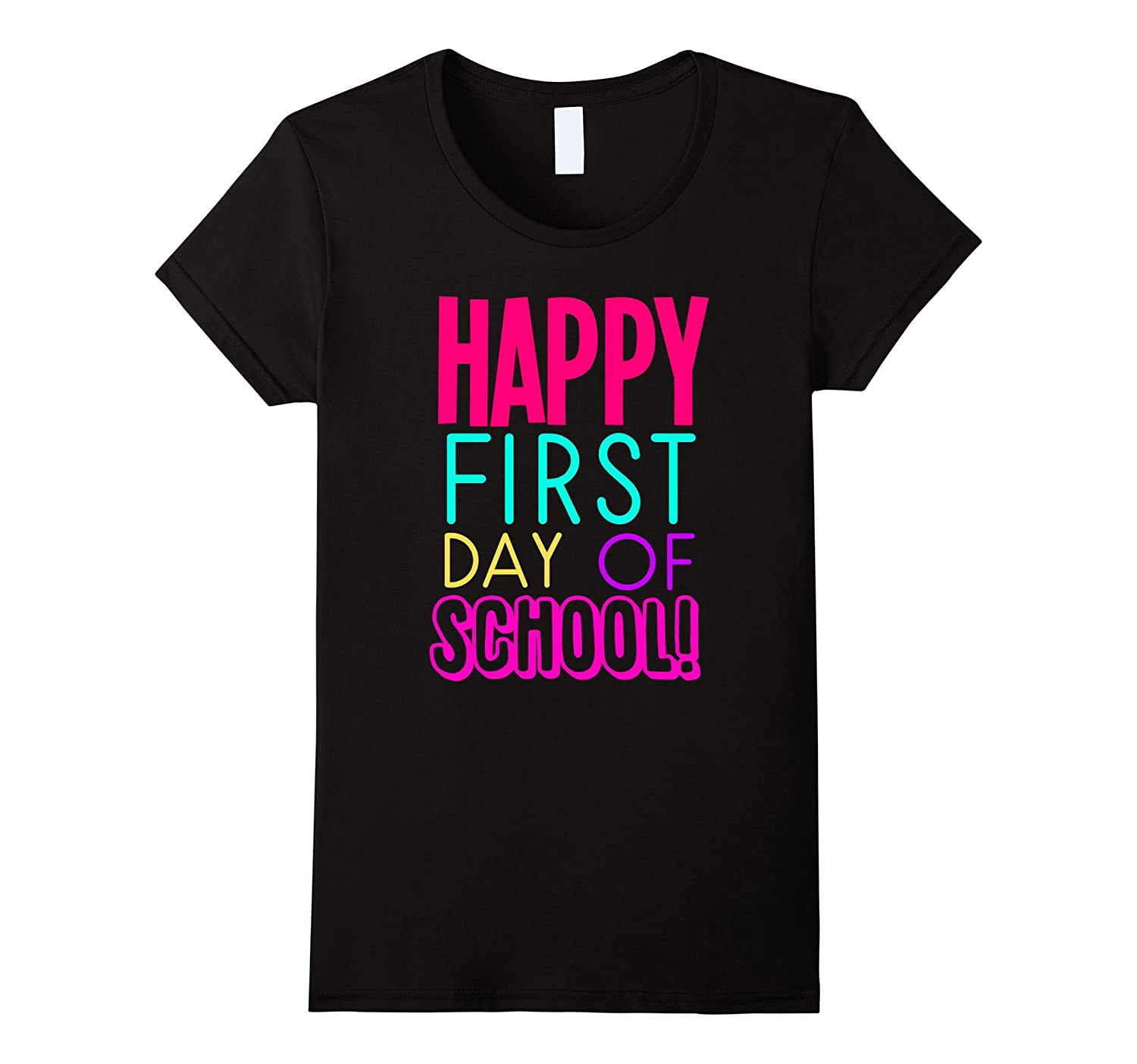 Womens Happy First Day of School Teacher T-Shirt-BN