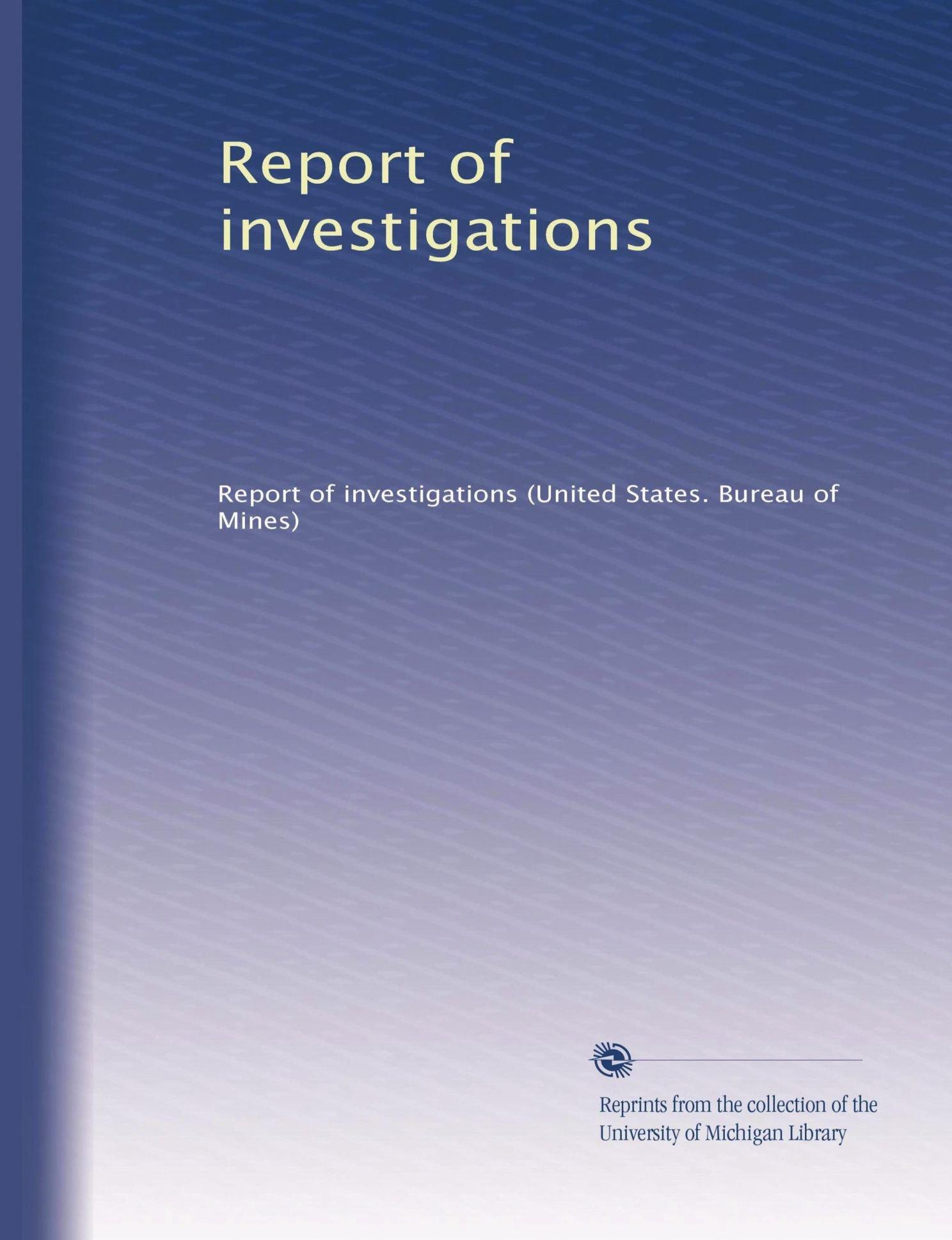 Report of investigations (Volume 22) PDF