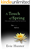A Touch of Spring: A Hot Erotic Suspense. (The Touch Series Book 4)