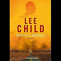 Trappola mortale: Le avventure di Jack Reacher (La Gaja scienza Vol. 678) (Italian Edition)