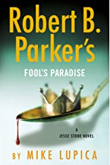 Robert B. Parker's Fool's Paradise (A Jesse Stone Novel Book 19) Kindle Edition