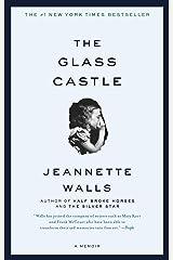 The Glass Castle: A Memoir Kindle Edition
