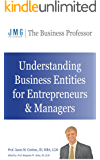 Understanding Business Entities for Entrepreneurs & Managers