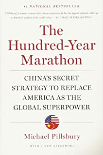 Age Of Ambition Chasing Fortune Truth And Faith In The New  The Hundredyear Marathon Chinas Secret Strategy To Replace America As  The Global Superpower