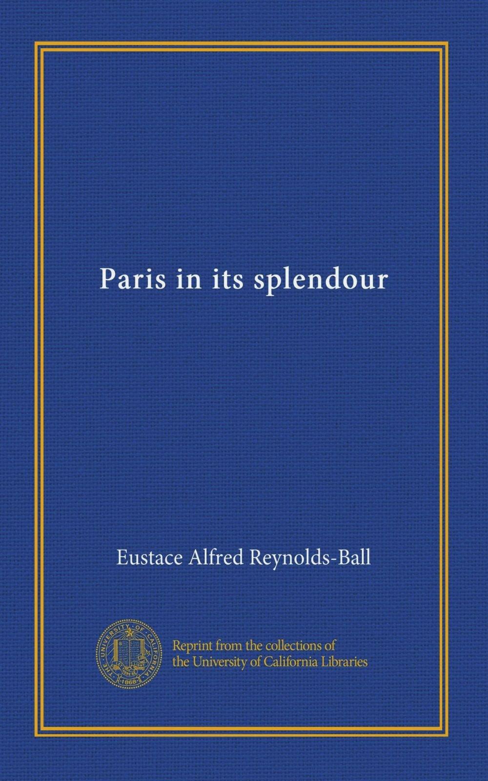 Download Paris in its splendour PDF