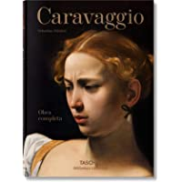 Caravaggio. The Complete Works: BU (Bibliotheca Universalis)