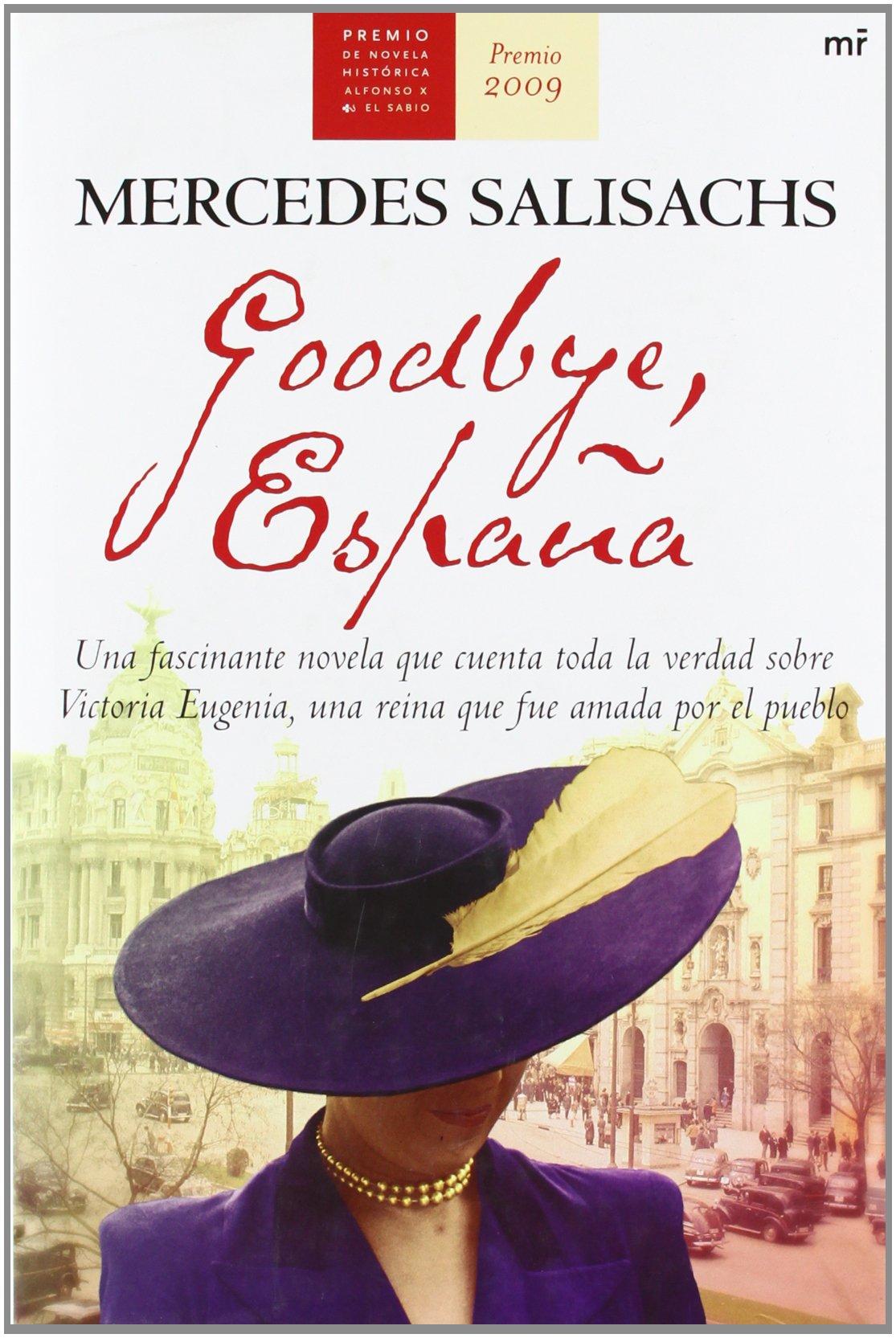 Goodbye, España (Novela Historica (m.Roca)): Amazon.es: Salisachs ...