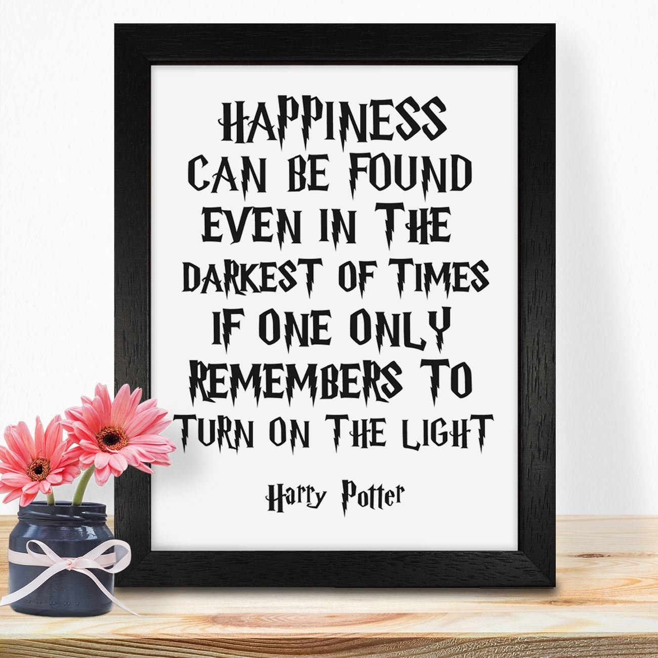 Harry Potter Gifts For Her Girls Kids Boys Women Girlfriend Children Adults Christmas Birthday Xmas Anniversary Handmade Housewarming Quotes Unique Room Decorations Ideas Happiness Can Be Found Print