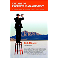 The Art of Product Management: Lessons from a Silicon Valley Innovator (English Edition)