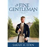 A Fine Gentleman (The Jonquil Brothers Book 4)