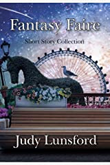 Fantasy Faire: Shory Story Collection Kindle Edition