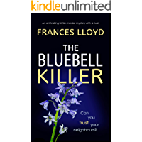 THE BLUEBELL KILLER an enthralling British murder mystery with a twist (DETECTIVE INSPECTOR JACK DAWES MYSTERY Book 2)
