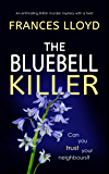 THE BLUEBELL KILLER an enthralling British murder mystery with a twist (DETECTIVE INSPECTOR JACK DAWES MYSTERY Book 2) (English Edition)
